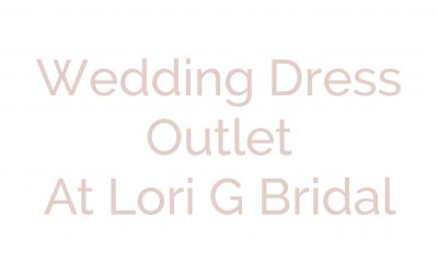 Introducing Lori G Bridal's New Outlet Department in Derby